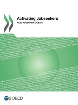 Activating Jobseekers: How Australia Does It