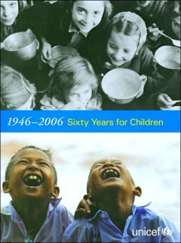 1946-2006 Sixty Years for Children