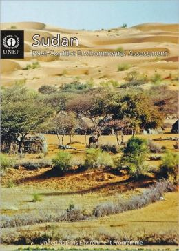 Sudan: Post-conflict Environmental Assessment