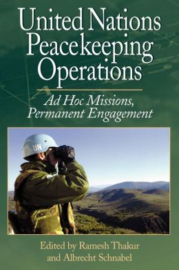 United Nations Peacekeeping Operations: Ad Hoc Missions,Permanent Engagement