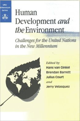 Human Development and the Environment: Challenges for the United Nations in the New Millennium