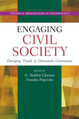 Engaging Civil Society: Emerging Trends in Democratic Governance