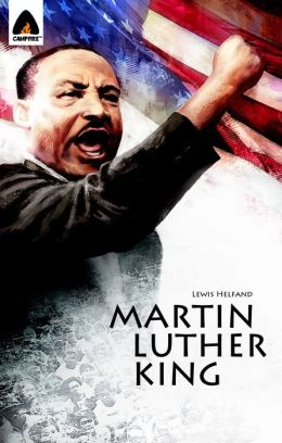 Martin Luther King Jr.: Let Freedom Ring: Campfire Biography-Heroes Line