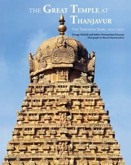 Great Temple at Thanjavur: One Thousand Years 1010-2010