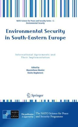 Environmental Security in South-Eastern Europe: International Agreements and Their Implementation