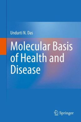 Molecular Basis of Health and Disease