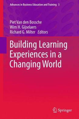 Building Learning Experiences in a Changing World