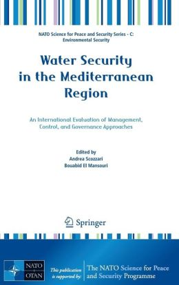 Water Security in the Mediterranean Region: An International Evaluation of Management, Control, and Governance Approaches