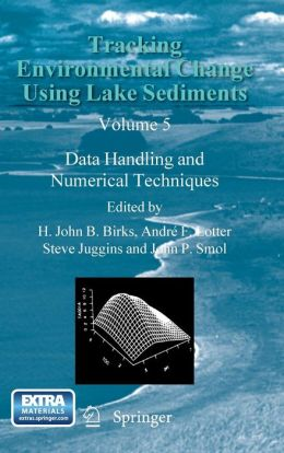 Tracking Environmental Change Using Lake Sediments: Data Handling and Numerical Techniques