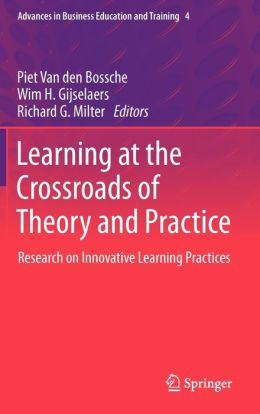 Learning at the Crossroads of Theory and Practice: Research on Innovative Learning Practices