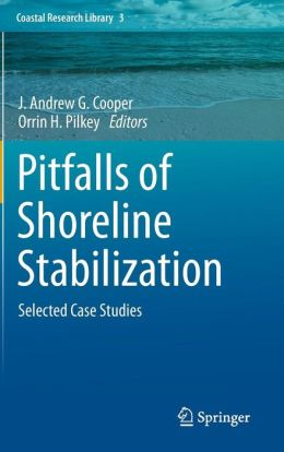 Pitfalls of Shoreline Stabilization: Selected Case Studies