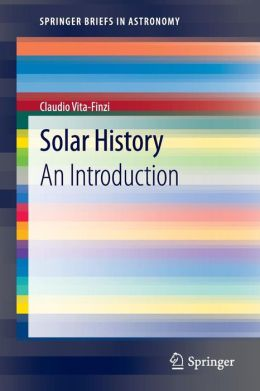 Solar History: An Introduction