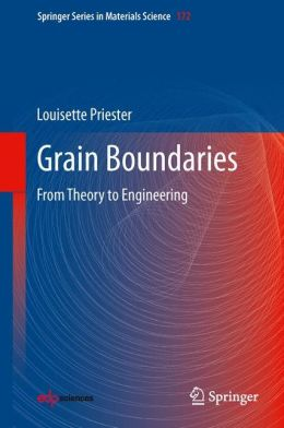 Grain Boundaries: From Theory to Engineering