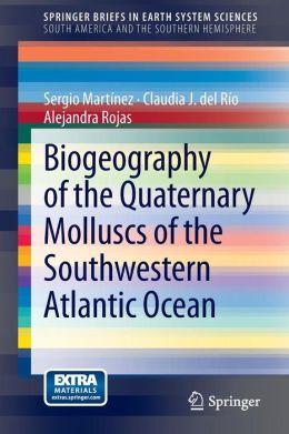Biogeography of the Quaternary Molluscs of the Southwestern Atlantic Ocean