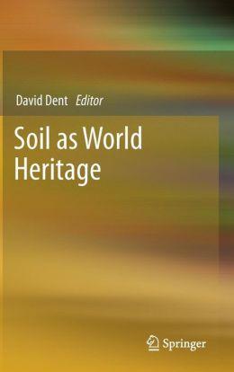 Soil as World Heritage