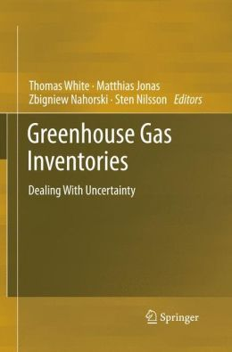 Greenhouse Gas Inventories: Dealing with Uncertainty