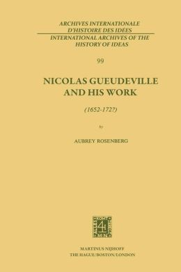 Nicolas Gueudeville and His Work (1652-172?)