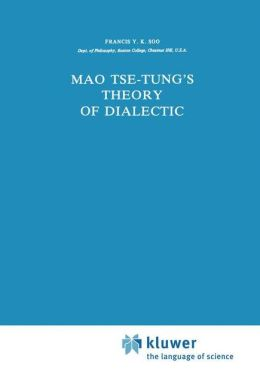 Mao Tse-Tung's Theory of Dialectic