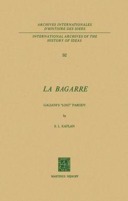 La Bagarre: Galiani's ''Lost'' Parody
