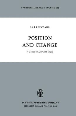Position and Change: A Study in Law and Logic