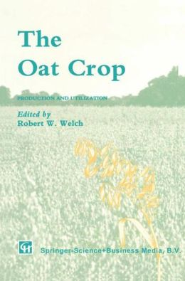 The Oat Crop: Production and Utilization