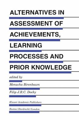 Alternatives in Assessment of Achievements, Learning Processes and Prior Knowledge