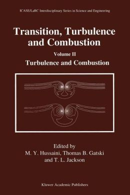 Transition, Turbulence and Combustion: Volume II: Turbulence and Combustion