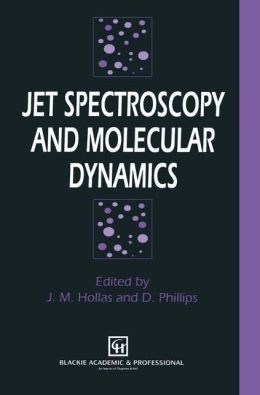 Jet Spectroscopy and Molecular Dynamics