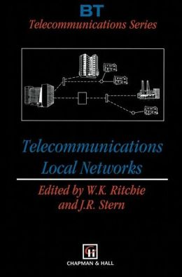 Telecommunications Local Networks
