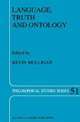 Language, Truth and Ontology