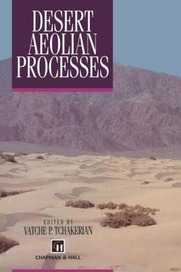 Desert Aeolian Processes