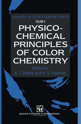 Physico-Chemical Principles of Color Chemistry: Volume 4