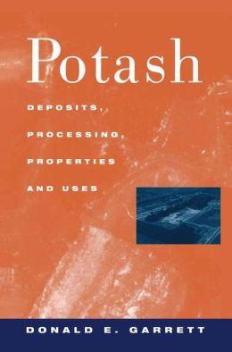 Potash: Deposits, Processing, Properties and Uses
