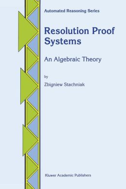 Resolution Proof Systems: An Algebraic Theory