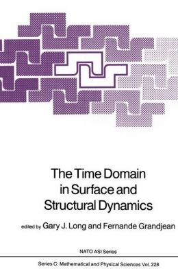 The Time Domain in Surface and Structural Dynamics