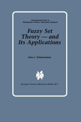 Fuzzy Set Theory -- and Its Applications