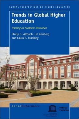Trends in Global Higher Education: Tracking an Academic Revolution