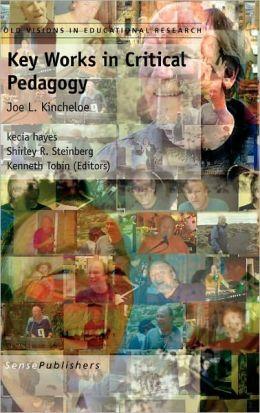 Key Works In Critical Pedagogy