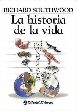 La Historia de la Vida