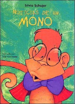 Noticias de Un Mono (News from a Monkey)