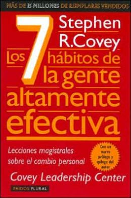 Los 7 habitos de la gente altamente efectiva (The Seven Habits of the Highly Effective People)