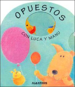 Opuestos Con Luca Y Manu