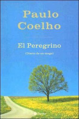 Peregrino: Diario de un mago (The Pilgrimage: A Contemporary Quest for Ancient Wisdom)