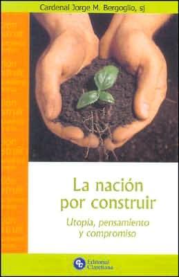 La Nacion Por Construir