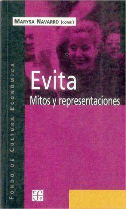Evita: Mitos y Representaciones