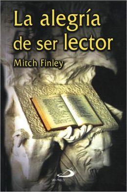 La Alegria De Ser Lector