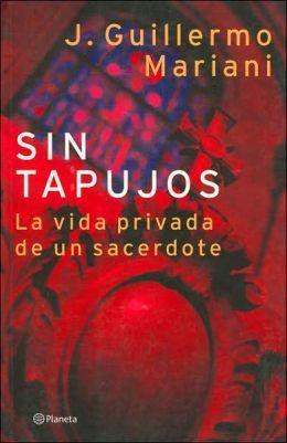 Sin Tapujos: La vida privada de un sacerdote