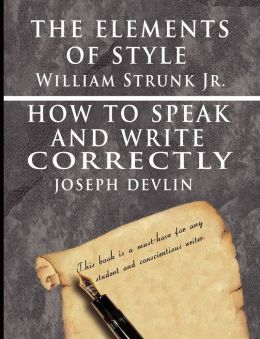 The Elements of Style - How to Speak and Write Correctly, Special Edition