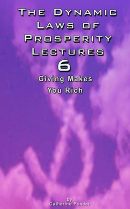 The Dynamic Laws of Prosperity Lectures