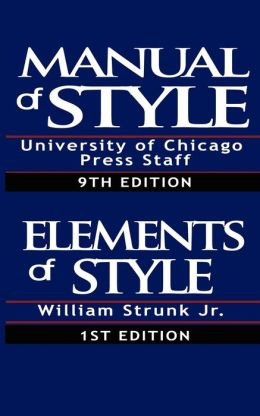 The Chicago Manual of Style / The Elements of Style, Special Edition